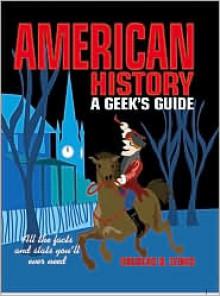 American History: A Geek's Guide - Douglas B. Lyons