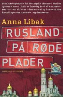 Rusland på røde plader - Anna Libak