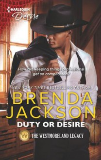 Duty or Desire (The Westmoreland Legacy) - Brenda Jackson