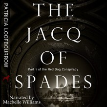 The Jacq of Spades - Patricia Loofbourrow