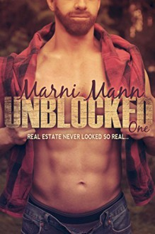 Unblocked - Episode One (Timber Towers Series Book 1) - Marni Mann