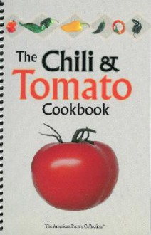 The Chili & Tomato Cookbook - Jonathan Freestone
