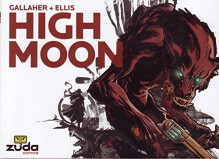 High Moon Vol. 1 - David Gallaher,Steve Ellis