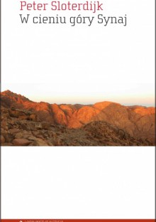 W cieniu góry Synaj - Peter Sloterdijk
