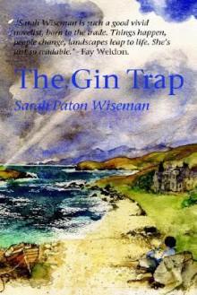 The Gin Trap - Sarah Paton Wiseman