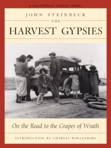 The Harvest Gypsies: On the Road to The Grapes of Wrath - John Steinbeck, Charles Wollenberg