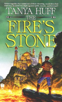 The Fire's Stone - Tanya Huff