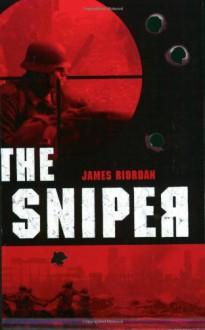 The Sniper - James Riordan