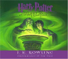 Harry Potter and the Half-Blood Prince - Jim Dale, J.K. Rowling