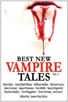 Best New Vampire Tales (Vol 1) - Matt Hults;John Everson