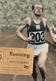 Running - Jean Echenoz, Linda Coverdale