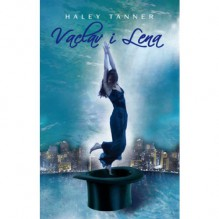 Vaclav i Lena - Haley Tanner, Agnieszka Walulik
