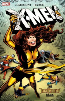 X-Men: The Dark Phoenix Saga - Chris Claremont,John Byrne
