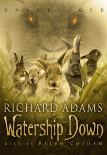 Watership Down - Richard Adams, Ralph Cosham