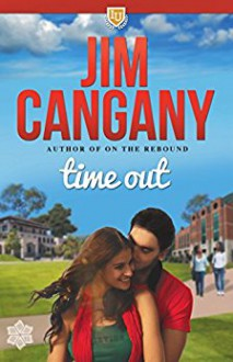 Time Out (Irving University Book 3) - Jim Cangany