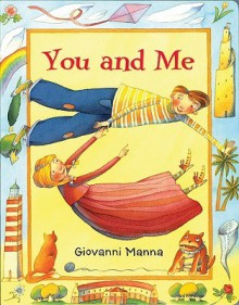 You and Me (Board Book) - Giovanni Manna
