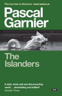 The Islanders - Pascal Garnier