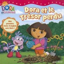 Dora Et Le Tresor Perdu - Various, Robert Roper