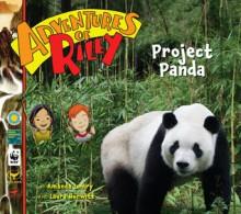 Project Panda (Adventures Of Riley) - Amanda Lumry, Laura Hurwitz
