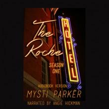 The Roche Hotel - Mysti Parker, Angie Hickman