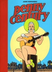 Penny Century - Jaime Hernández