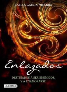 Enlazados - Carlos García Miranda