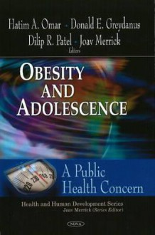 Obesity and Adolescence: A Public Health Concern - Hatim A. Omar