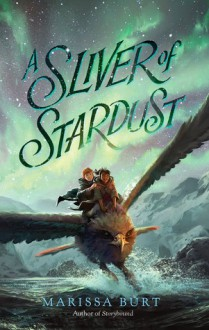 A Sliver of Stardust - Marissa Burt