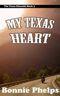 My Texas Heart - Bonnie Phelps