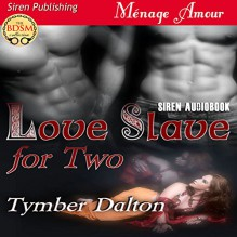 Love Slave for Two - Tymber Dalton, Sierra Kline, Siren-BookStrand