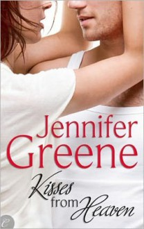 Kisses From Heaven - Jennifer Greene