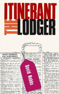 The Itinarent Lodger - David Nobbs