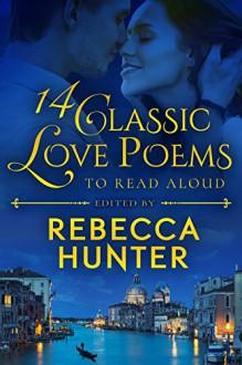 14 Classic Love Poems to Read Aloud - Rebecca Hunter