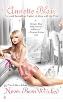 Never Been Witched (Triplet Witch Trilogy, Book 3) by Blair, Annette (2009) Mass Market Paperback - Annette Blair