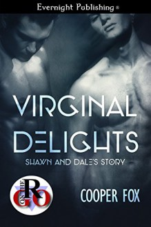 Shawn and Dale's Story (Virginal Delights Book 1) - Cooper Fox