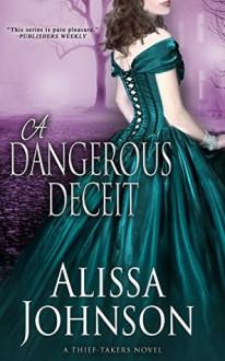 A Dangerous Deceit - Alissa Johnson