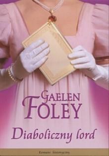 Diaboliczny lord - Gaelen Foley