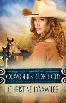 Cowgirls Don't Cry - Christine Lynxwiler
