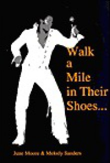 Walk a Mile in Their Shoes - June Moore