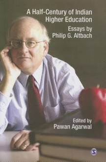 A Half-Century of Indian Higher Education - Pawan Agarwal
