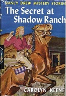 The Secret of Shadow Ranch - Carolyn Keene, Mildred Benson