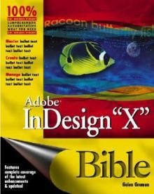 Adobe InDesign CS Bible - Galen Gruman