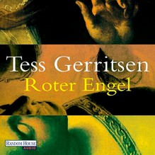 Roter Engel - Tess Gerritsen, Michael Hansonis, Deutschland Random House Audio