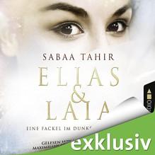 Eine Fackel im Dunkel der Nacht (Elias & Laia 2) - Sabaa Tahir, Maximilian Artajo, Marie Bierstedt, Julia Stoepel, Lübbe Audio