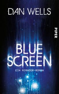 Bluescreen - Dan Wells