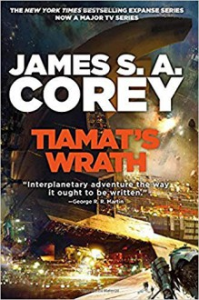 Tiamat's Wrath - James S.A. Corey