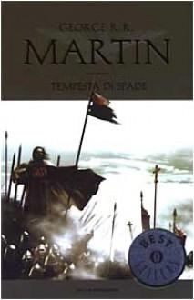 Tempesta di spade - George R.R. Martin, Sergio Altieri