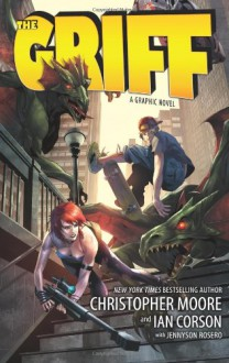 The Griff: A Graphic Novel - Christopher Moore, Ian Corson, Jennyson Rosero