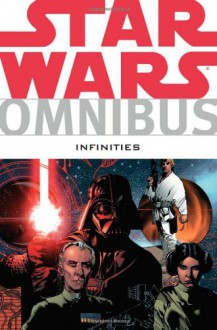 Star Wars Omnibus: Infinities - Chris Warner,Dave Land,Adam Gallardo