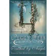 Touched By Angels (Loveswept, No 538) - Peggy Webb